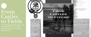 From Castles to Fields: A Hamilton Family Journey